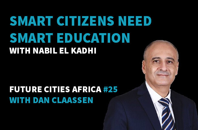 Podcast By Nabil El Kadhi about Smart Citizens Need Smart Education