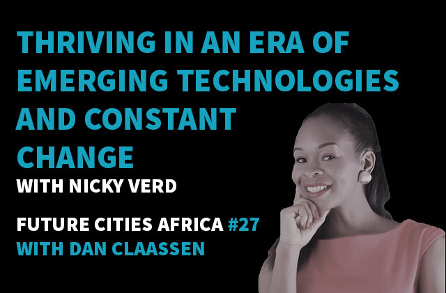 Podcast By Nicky Verd about Thriving in an Era of Emerging Technologies and Constant Change