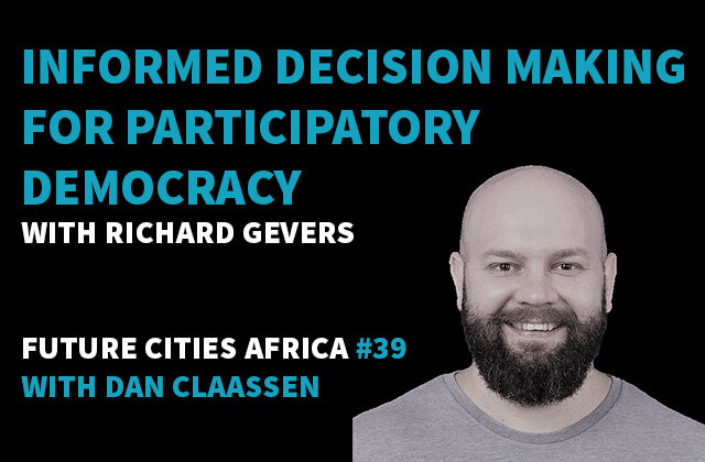 Podcast By Richard Gevers about Informed Decision Making for Participatory Democracy